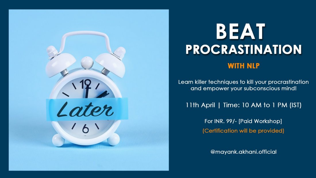 Beat Procrastination with NLP | Certification Workshop | Online Event | AllEvents.in