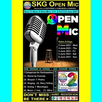 SKG Open Mic - Back to Back 5 Open Mics (( Event No 4 of 12 - SKG Extravaganza Season 2 ))
