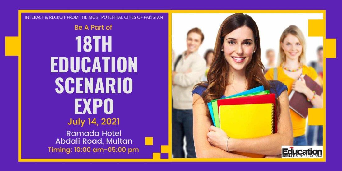 18th Education Scenario Expo , 14 July | Event in Multan | AllEvents.in