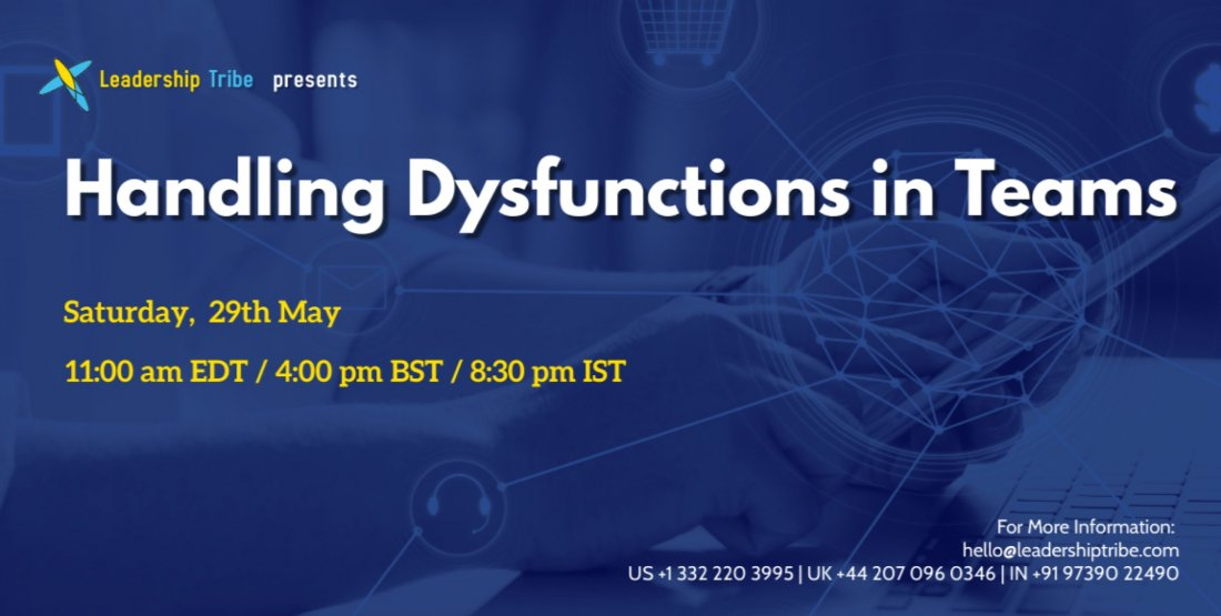 Handling Dysfunctions in Teams, 29 May   Online Event   AllEvents.in
