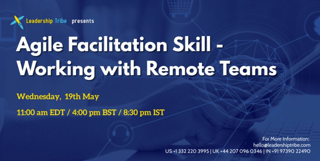 Agile Facilitation Skill - Working with Remote Teams, 19 May | Online Event | AllEvents.in