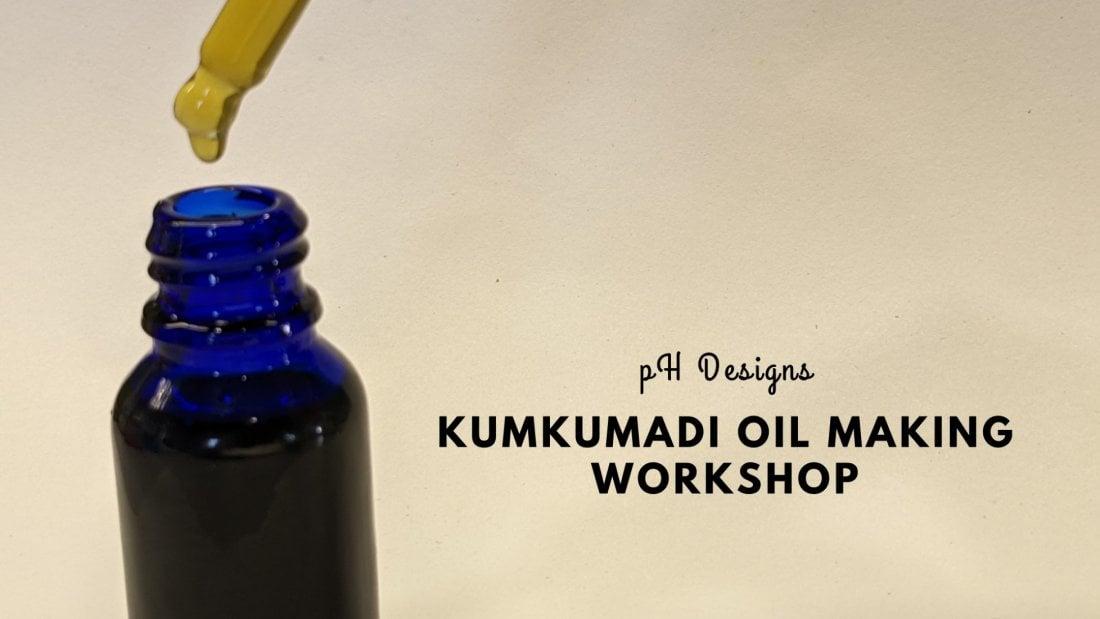 Kumkumadi Oil Making Workshop | Online Event | AllEvents.in