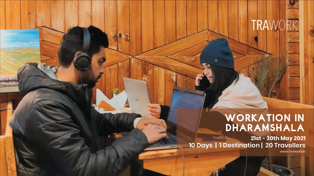Workation in Dharamshala , 21 May | Event in Mumbai | AllEvents.in