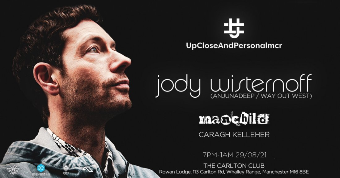 Jody Wisternoff- #upcloseandpersonalmcr , 29 August | Event in Manchester | AllEvents.in