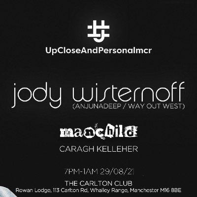 Jody Wisternoff- upcloseandpersonalmcr