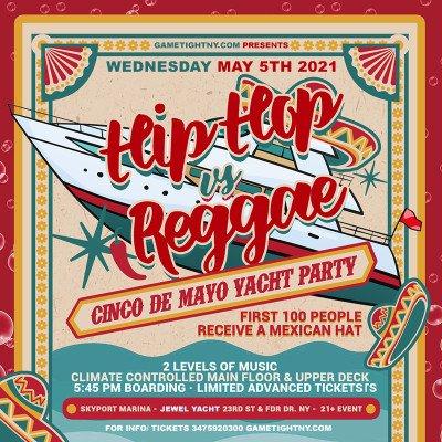 NYC Hip Hop vs. Reggae Cinco De Mayo Yacht Party