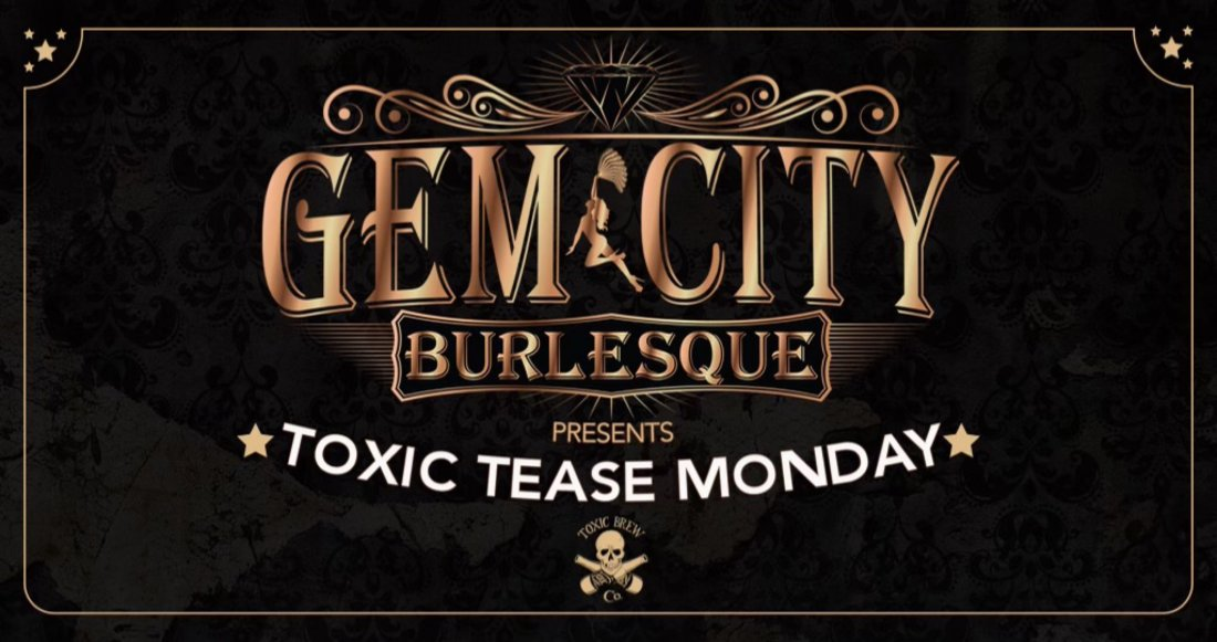 Gem City Burlesque Presents Toxic Tease Monday, 26 April | Event in Dayton | AllEvents.in