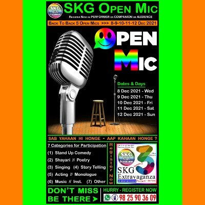 SKG Open Mic - Back to Back 5 Open Mics (( Event No 4 of 21 - SKG Extravaganza Season 3 ))