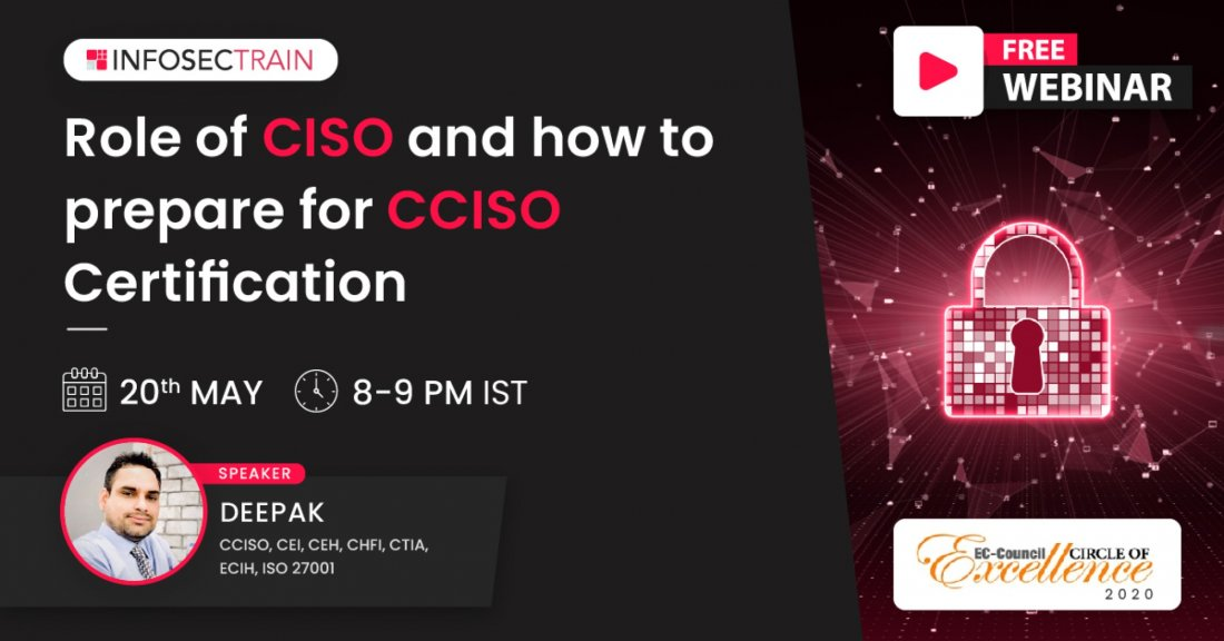 Free Live Webinar - Role of CISO and how to prepare for CCISO Certification, 20 May | Online Event | AllEvents.in