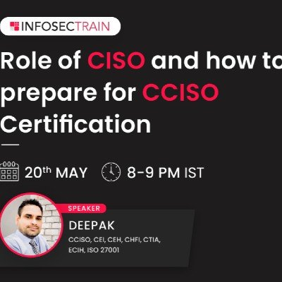 Free Live Webinar - Role of CISO and how to prepare for CCISO Certification