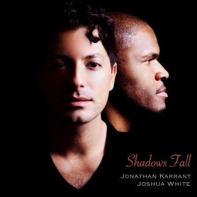 Shadows Fall Album Release Show - Jonathan Karrant & Joshua White - Thurs. May 27th