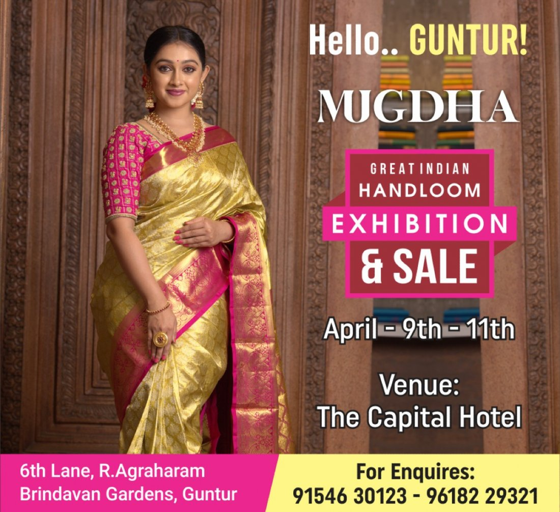 The Great Indian Handloom Exhibition & Sale From Mugdha is back at Guntur | Event in Guntur | AllEvents.in