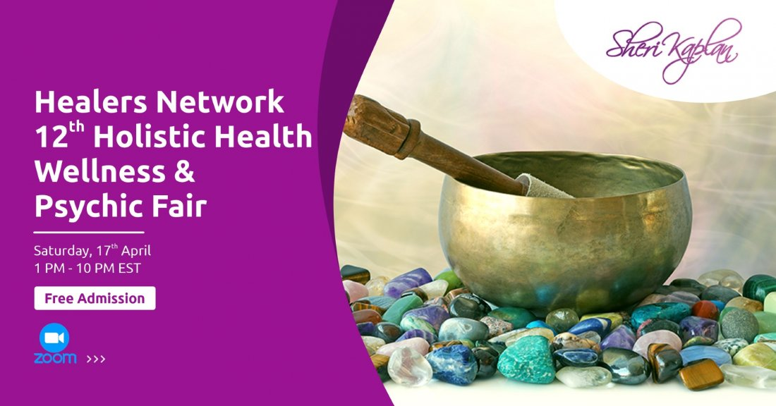 Virtual  Psychic, Holistic Health, Wellness Fair on Zoom, 17 April | Online Event | AllEvents.in