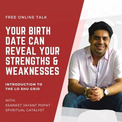 FREE Online Talk on Lo Shu Grid - Your Birth Date Can Reveal Your Strengths & Weaknesses