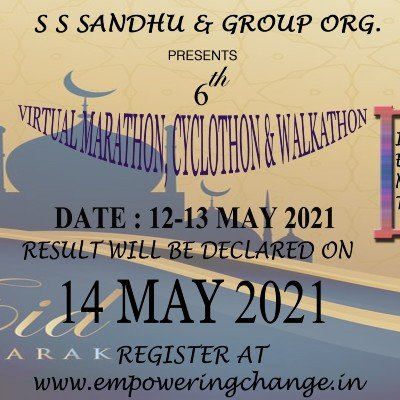 6th S S SANDHU AND GROUP ORGANISATION Virtual Marathon Cyclothon and Walkathon