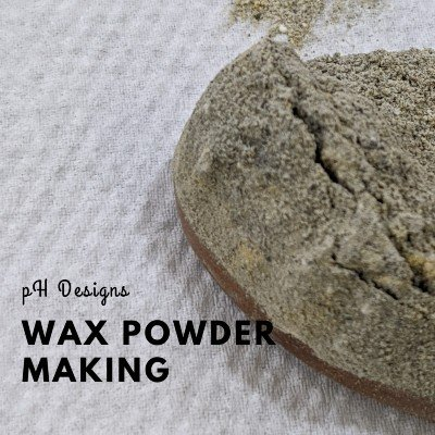 Wax Powder Making