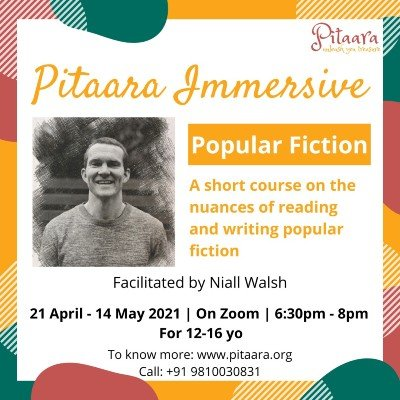 Writing Popular Fiction Course - Pitaara Immersive For 12-16 yo  21st Apr- 14th May