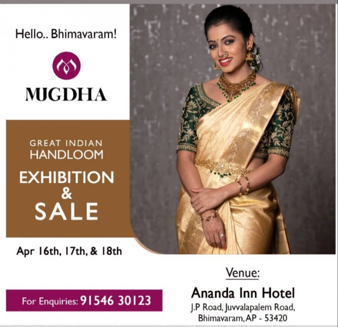 The Great Indian Handloom Exhibition & Sale From Mugdha is back at Bhimavaram | Event in Bhimavaram | AllEvents.in