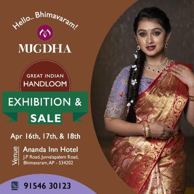 The Great Indian Handloom Exhibition & Sale From Mugdha is back at Bhimavaram