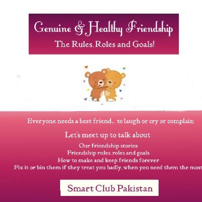 Friendship Rules RolesGoals and Guidelines for long lasting friendships