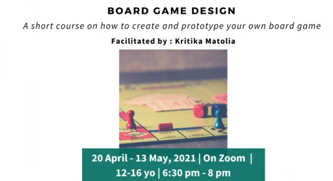 Board Game Design | Pitaara Immersive| For 12- 16 yo | 20th April-13th May | Online Event | AllEvents.in
