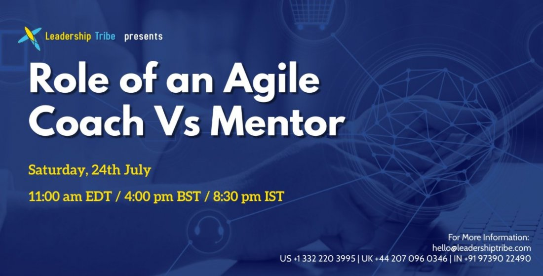 Role of an Agile Coach Vs Mentor - Taster Session, 24 July | Online Event | AllEvents.in
