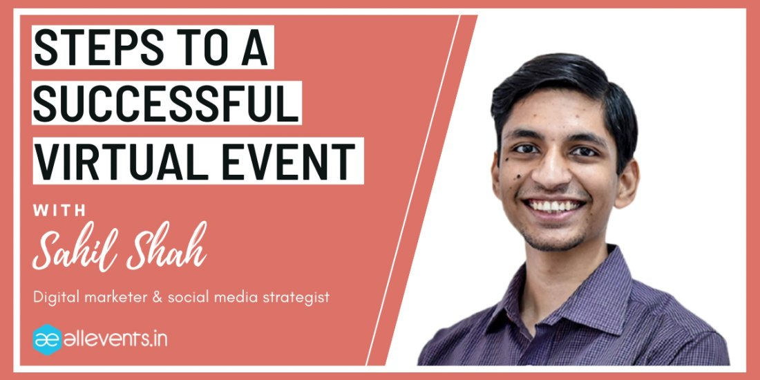 Steps To Successful Virtual Event With Sahil Shah | Online Event | AllEvents.in