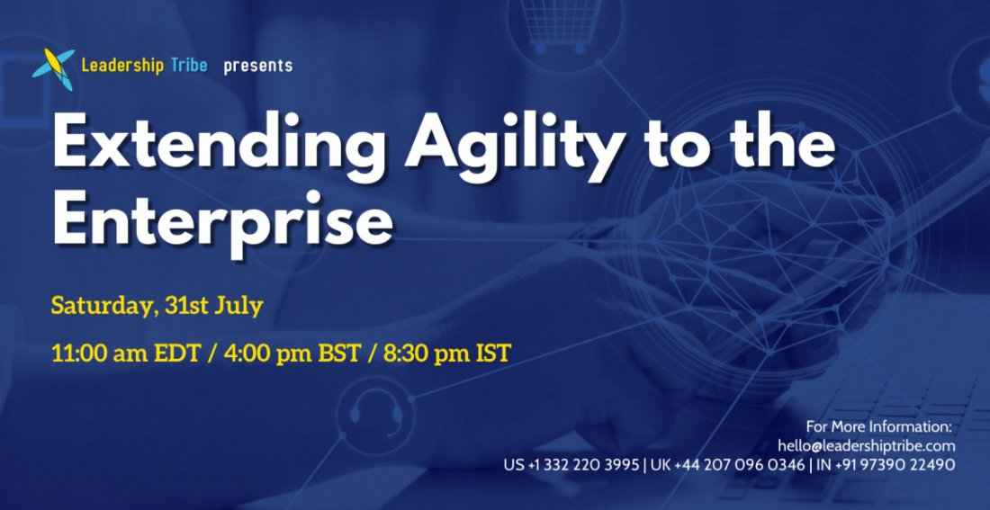 Extending Agility to the Enterprise, 31 July | Online Event | AllEvents.in