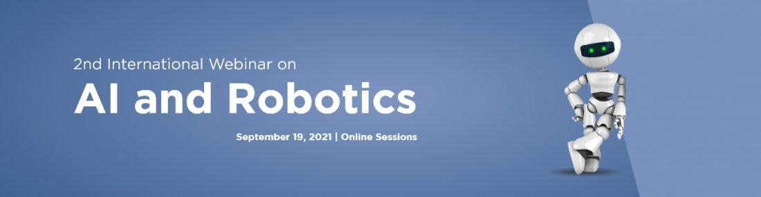 2nd International Webinar on AI and Robotics, 19 September | Online Event | AllEvents.in