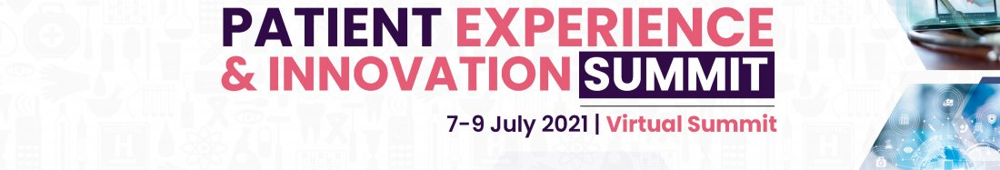 APAC PATIENCE EXPERIENCE & INNOVATION SUMMIT, 7 July | Online Event | AllEvents.in