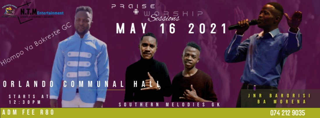Praise And Worship Sessions 3MANSHOW? | Event in Soweto | AllEvents.in