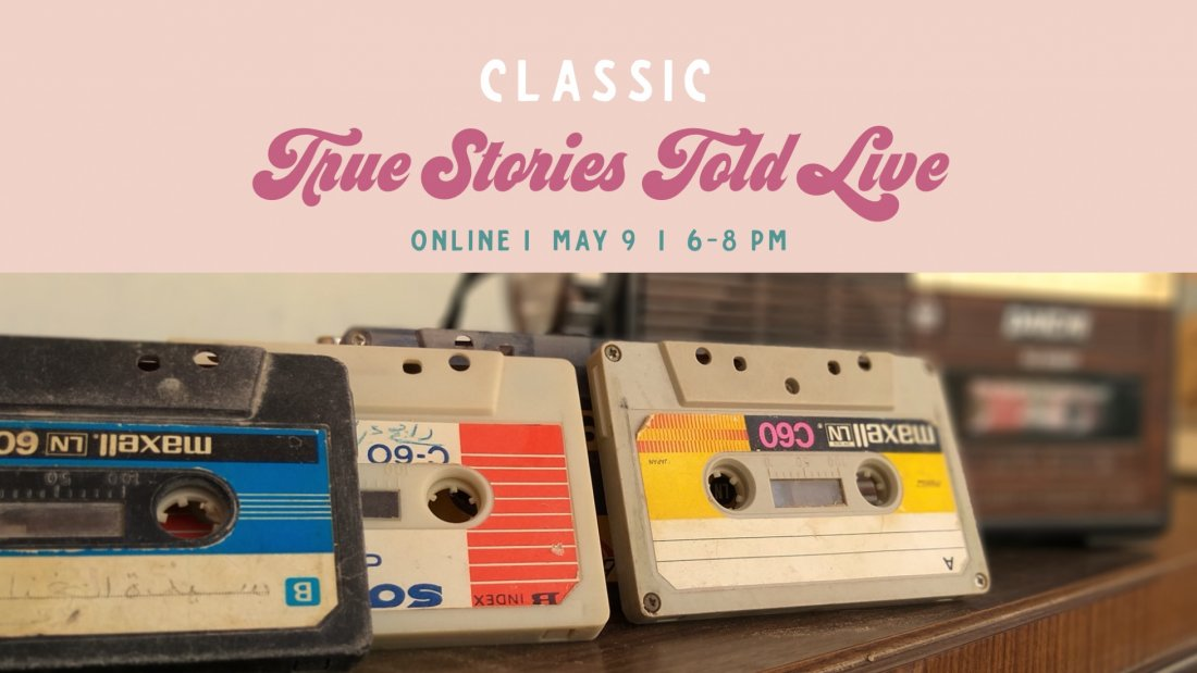 True Stories Told Live: Classics | Online Event | AllEvents.in