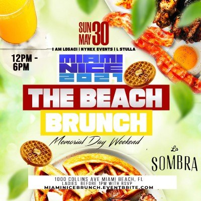 MIAMI NICE 2021 THE BEACH BRUNCH MEMORIAL DAY WEEKEND