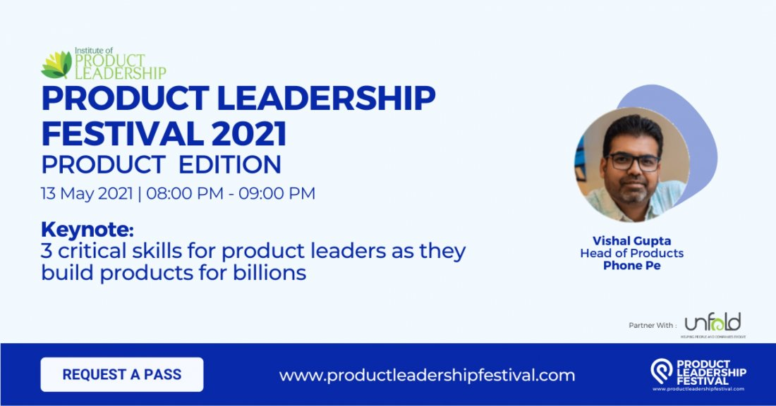 3 critical skills for product leaders as they build products for billions, 13 May | Online Event | AllEvents.in