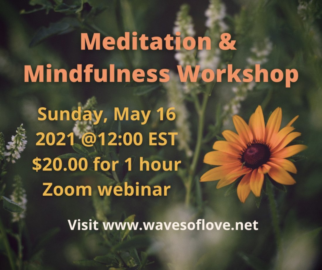 Meditation and Mindfulness Workshop (Zoom), 16 May | Online Event | AllEvents.in