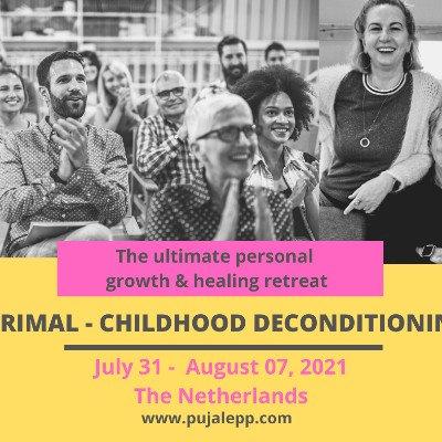 Primal - Childhood Deconditioning Retreat