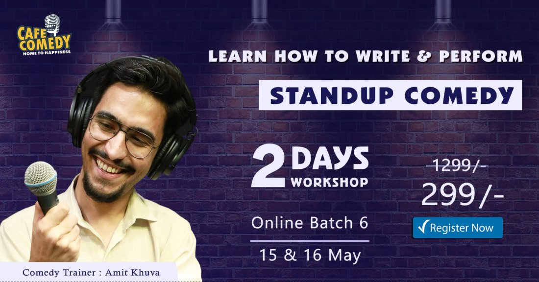 'Weekend Standup Comedy Workshop' On Zoom by Cafe Comedy, 15 May | Online Event | AllEvents.in