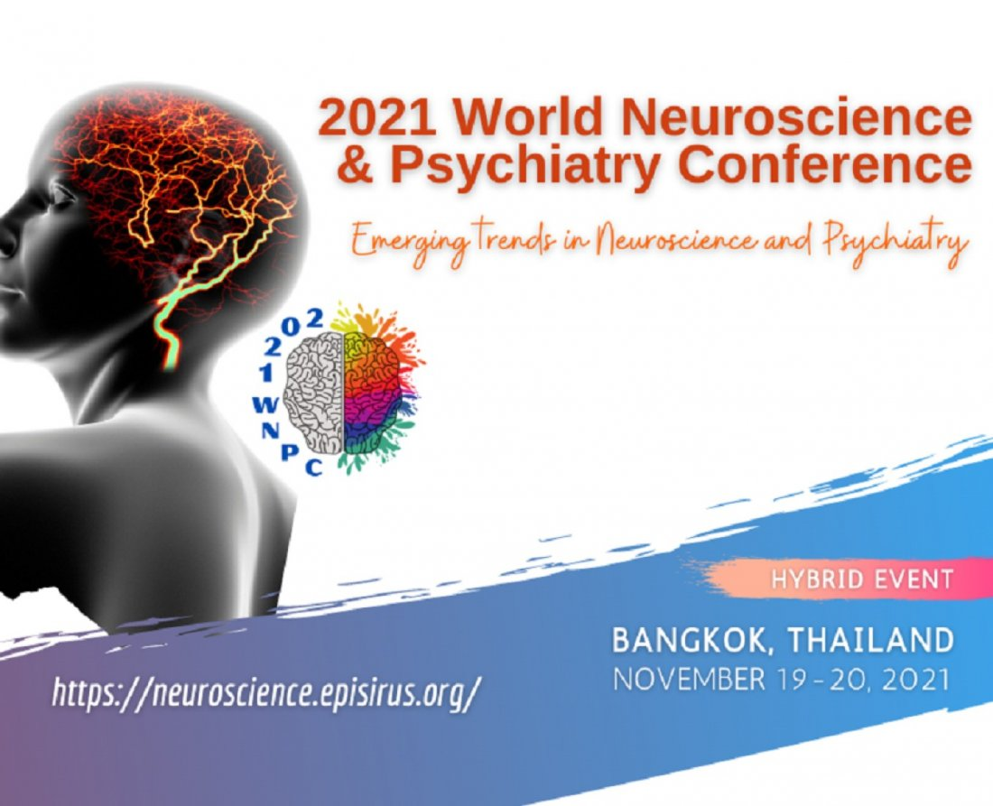 2021 World Neuroscience and Psychiatry Conference, 19 November | Event in Bangkok | AllEvents.in