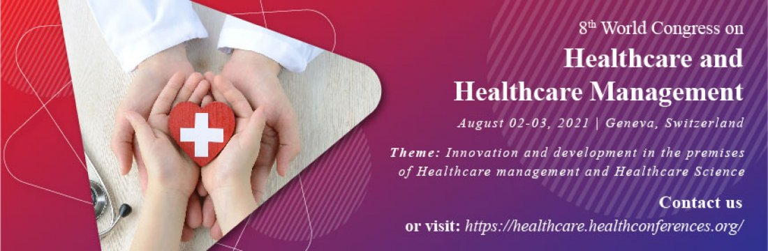 Healthcare conference 2021, 2 August | Event in Geneva | AllEvents.in