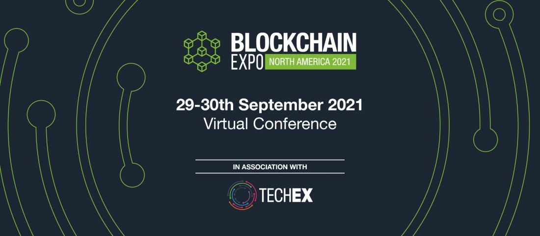Blockchain Expo North America 2021, 29 September | Online Event | AllEvents.in