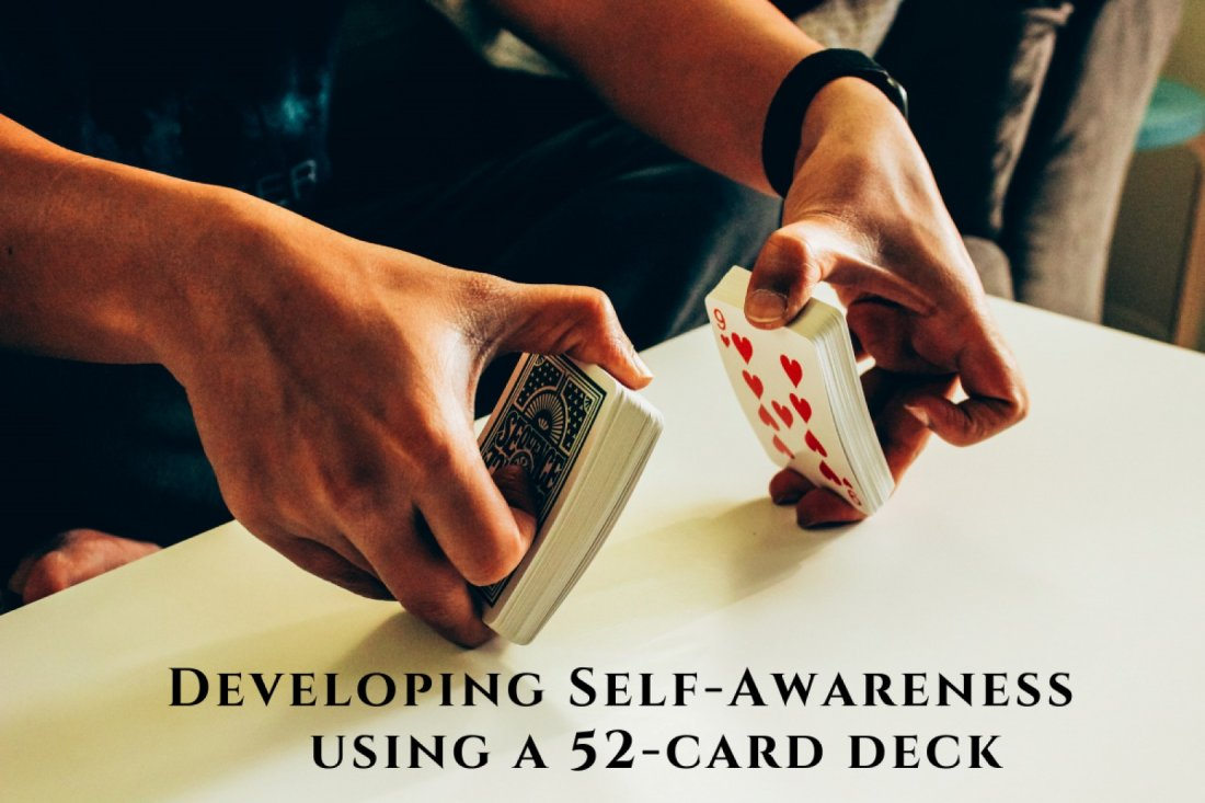 Developing Self-awareness using a deck of 52-cards | Online Event | AllEvents.in