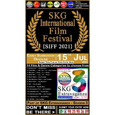 SIFF 2021 - SKG International Film Festival (( Event No 1 of 21 - SKG Extravaganza Season 3 ))