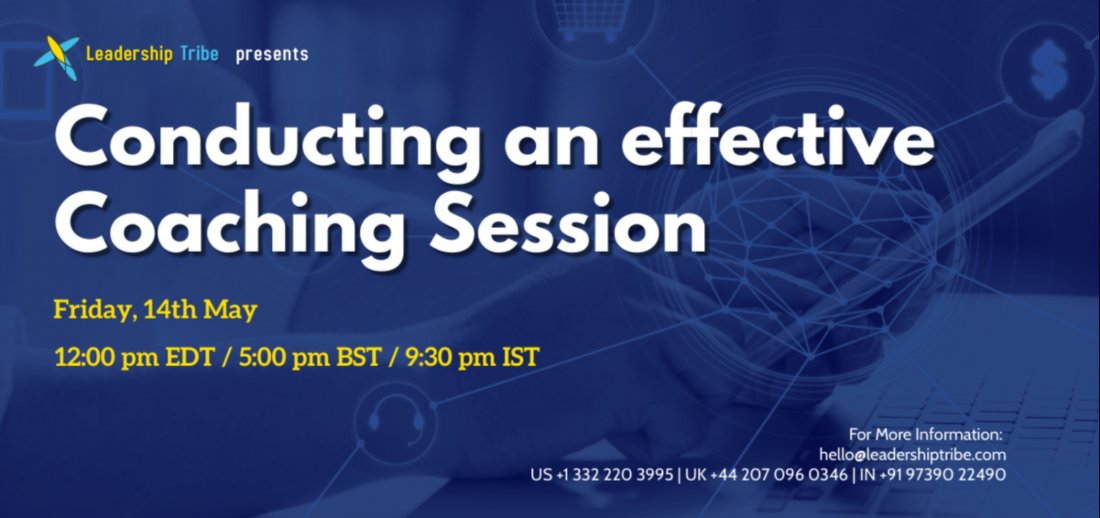 Conducting an effective Coaching Session - Free Webinar, 14 May | Online Event | AllEvents.in