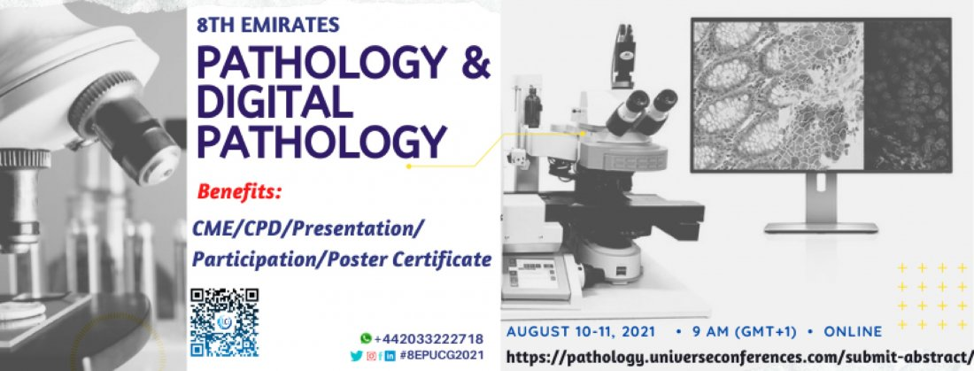 8th Emirates Pathology & Digital Pathology Utilitarian Conference, 10 August | Online Event | AllEvents.in