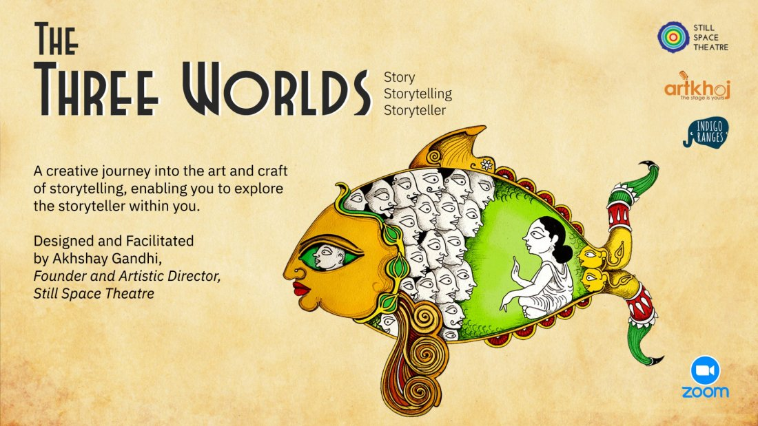 The Three Worlds: Story | Storytelling | Storyteller - Online Workshop, 7 August | Online Event | AllEvents.in
