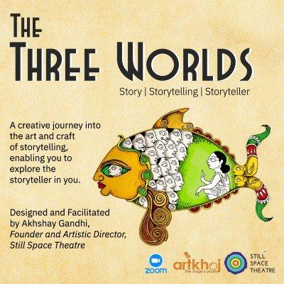 The Three Worlds Story  Storytelling  Storyteller - Online Workshop