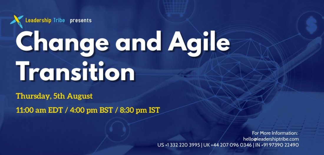 Change and Agile Transition - Free Webinar, 5 August | Online Event | AllEvents.in