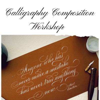 Calligraphy composition workshop