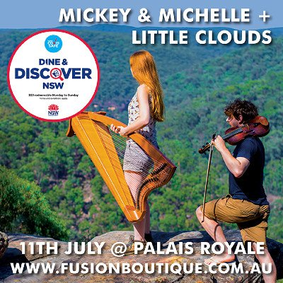 Palais Performances  MICKEY & MICHELLE  LITTLE CLOUDS in Concert  Palais Royale Ballroom Katoomba