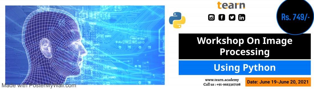 Workshop on Image Processing using Python, 19 June   Online Event   AllEvents.in